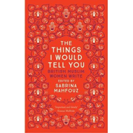 Things I Would Tell You (BOK)