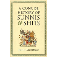 Concise History of Sunnis and Shi`is (BOK)