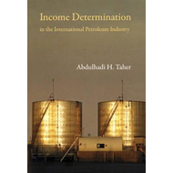 Income Determination in the International Petroleum Industry (BOK)