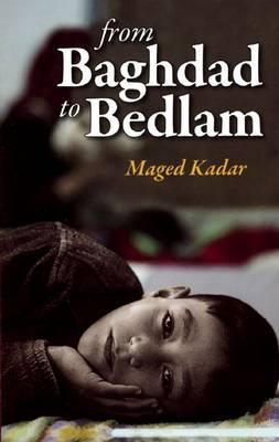 From Baghdad to Bedlam (BOK)