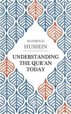 Understanding the Qur'an Today (BOK)