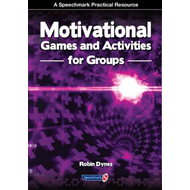 Motivational Games and Activities for Groups (BOK)
