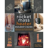 Rocket Mass Heater Builder's Guide (BOK)