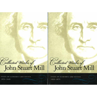 Collected Works of John Stuart Mill, Volumes 4 & 5 (BOK)