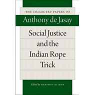 Social Justice & the Indian Rope Trick (BOK)
