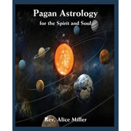 Pagan Astrology for the Spirit and Soul (BOK)