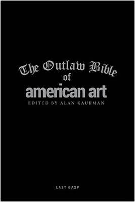Outlaw Bible Of American Art (BOK)