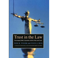 Trust in the Law: Encouraging Public Cooperation with the Police and Courts / Tom R. Tyler and Yuen (BOK)