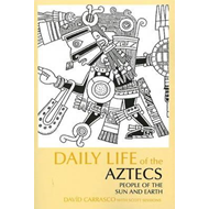 Daily Life of the Aztecs (BOK)