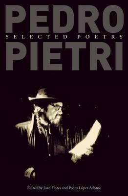 Pedro Pietri: Selected Poetry (BOK)