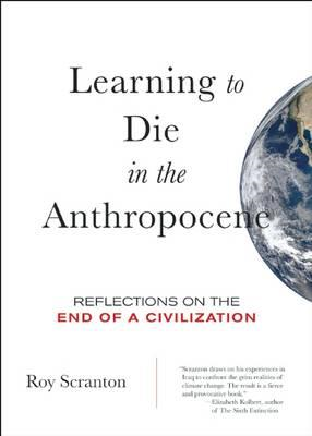 Learning to Die in the Anthropocene (BOK)
