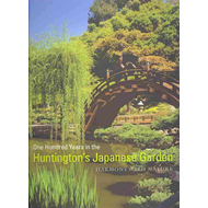 One Hundred Years in the Huntington's Japanese Garden: Harmony with Nature (BOK)