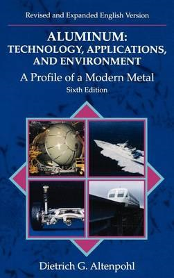 Aluminum: A Profile of a Modern Metal Aluminum from within (BOK)