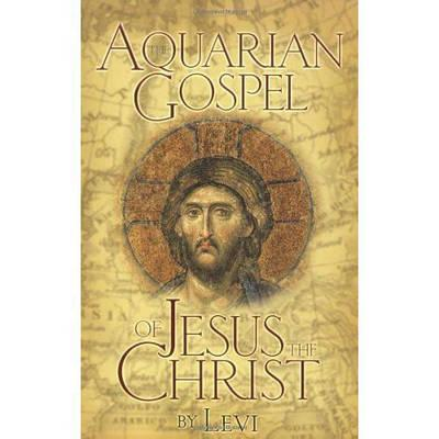 Aquarian Gospel of Jesus Christ (BOK)