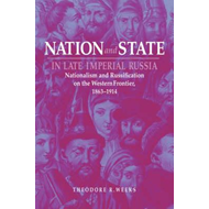 Nation and State in Late Imperial Russia (BOK)