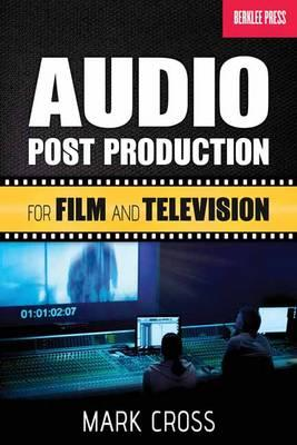 Audio Post Production for Film and Television (BOK)