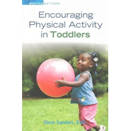 Encouraging Physical Activity in Toddlers (BOK)