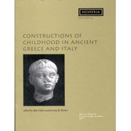 Constructions of Childhood in Ancient Greece and Italy (BOK)