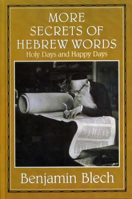 More Secrets of Hebrew Words (BOK)