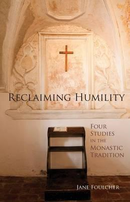 Reclaiming Humility (BOK)
