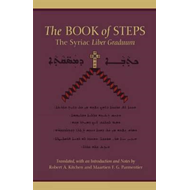 The Book of Steps: The Syriac Liber Graduum (BOK)