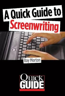 A Quick Guide to Screenwriting (BOK)