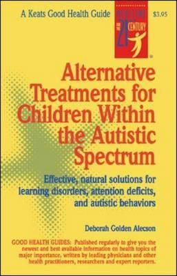 Alternative Treatments for Children within the Autistic Spectrum (BOK)