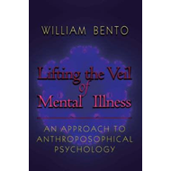 Lifting the Veil of Mental Illness (BOK)