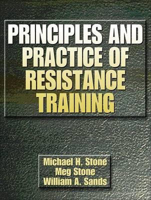 Principles and Practice of Resistance Training (BOK)