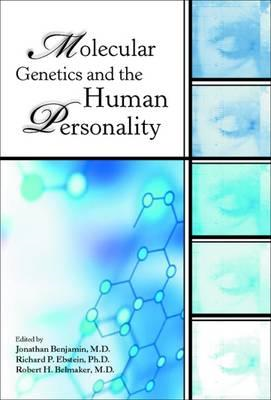 Molecular Genetics and the Human Personality (BOK)