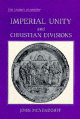 Imperial Unity and Christian Divisions (BOK)