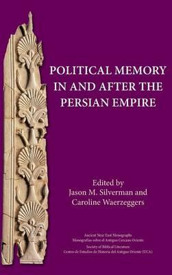 Political Memory in and After the Persian Empire (BOK)
