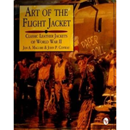 Art of the Flight Jacket: Classic Leather Jackets of World War II (BOK)