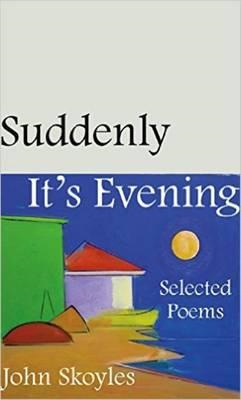 Suddenly, it's Evening (BOK)