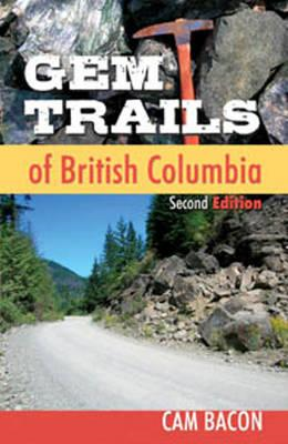 Gem Trails of British Columbia (BOK)