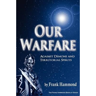 Our Warfare - Against Demons and Territorial Spirits (BOK)