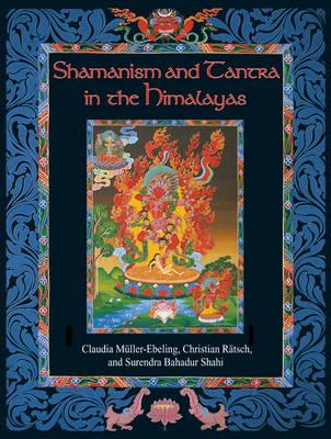 Shamanism and Tantra in the Himalayas (BOK)