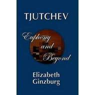 Tjutchev: Euphony and Beyond (BOK)