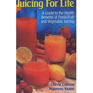 Juicing for Life (BOK)