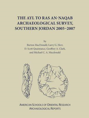 The Ayl to Ras an-Naqab Archaeological Survey, Southern Jordan (2005-2007) (BOK)