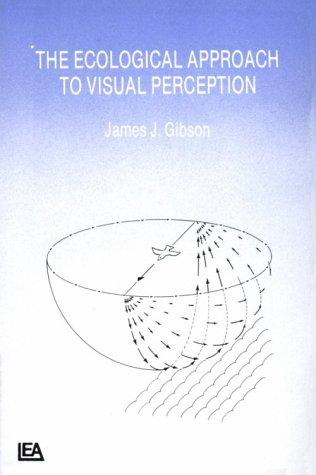 The Ecological Approach to Visual Perception (BOK)