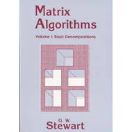 Matrix Algorithms: Volume 1, Basic Decompositions (BOK)