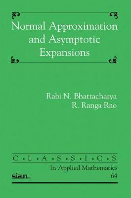 Normal Approximation and Asymptotic Expansions (BOK)