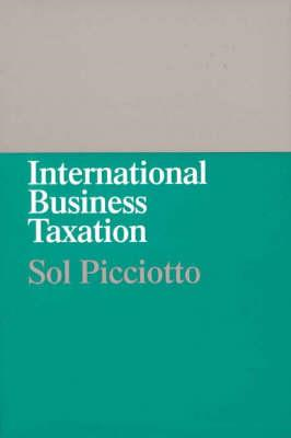 International Business Taxation: A Study in the Internationalization of Business Regulation (BOK)