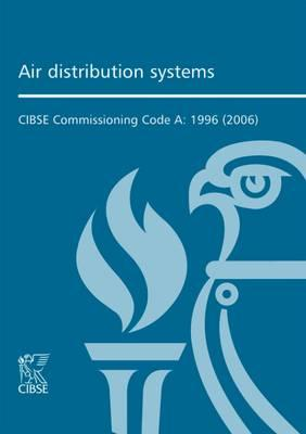Commissioning Code A: Air Distribution Systems (BOK)