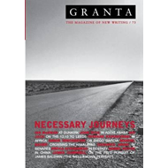 Granta 73: Necessary Journeys (BOK)
