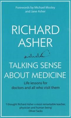 Talking Sense About Medicine (BOK)