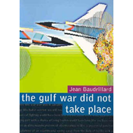 Gulf War Did Not Take Place (BOK)