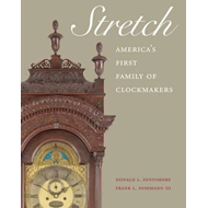 Stretch: America's First Family of Clockmakers (BOK)