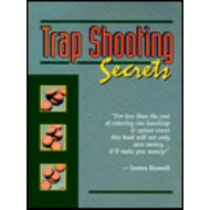 Trap Shooting Secrets (BOK)
